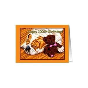 100th Birthday, sleeping Bulldog with teddy bear Card Toys & Games