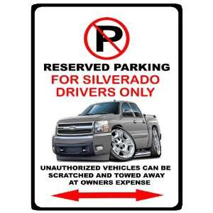 Chevrolet Silverado Pickup Truck No Parking Sign