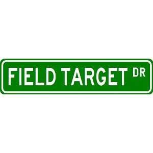 FIELD TARGET Street Sign   Sport Sign   High Quality