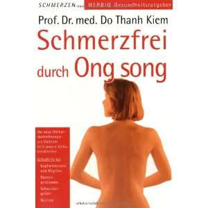 Schmerzfrei durch Ong song. (9783776620016): Do Thanh Kiem: Books