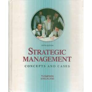 Strategic Management Concepts and Cases (Fifth Edition