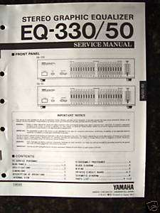 YAMAHA EQ 330/50 GRAPHIC EQ. SERVICE MANUAL (PAPER)