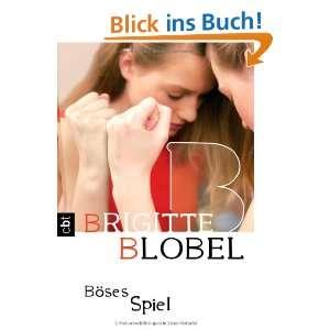 Böses Spiel  Brigitte Blobel Bücher