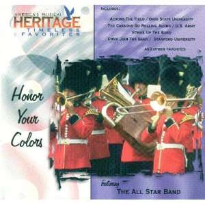 American Heritage:Honor Your Colors: The All Star Band: Music