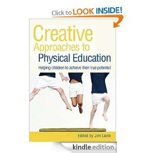 Creative Approaches to Physical Education: Helping Children to Achieve