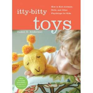 Artisan Books Itty Bitty Toys: Arts, Crafts & Sewing