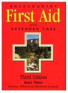 Backcountry First Aid and Extended Care by Buck Tilton (Used, New, Out