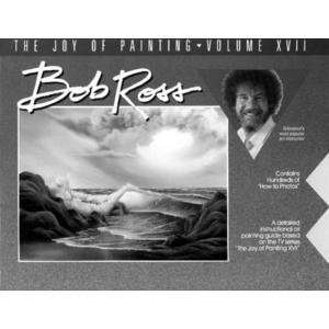 Bob Ross The Joy of Painting Book 17: Arts, Crafts