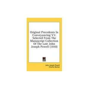 John Joseph Powell, Charles Barton: 9781437017311:  Books