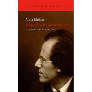 Recuerdos de Gustav Mahler / Gustav Mahler memories