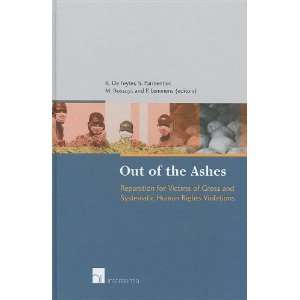 of the Ashes: Reparation for Victims of Gross Human Rights Violations