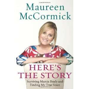 Brady and Finding My True Voice [Hardcover]: Maureen McCormick: Books