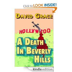 Death In Beverly Hills: David Grace:  Kindle Store