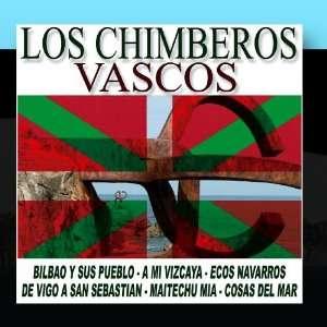 Los Chimberos   Lo Mejor Del Pais Vasco Los Chimberos