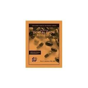 Commonly Used Dental Medications [Paperback] Peter L. Jacobsen Books
