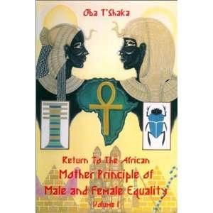 Principle of Male and Female Equality [Paperback] Oba TShaka Books