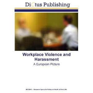 ): EU OSHA ? European Agency for Safety and Health at Work: Books