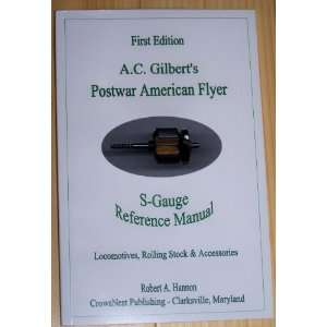 A. C. Gilbers Poswar American Flyer S Gauge Reference