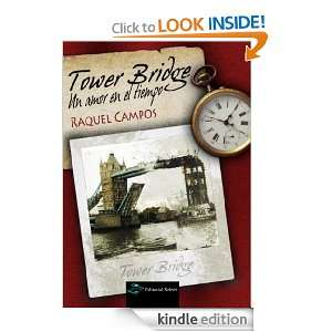 Tower Bridge, Un amor en el tiempo (Spanish Edition): Raquel Campos