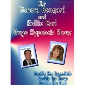 Shows: Richard Nongard and Kellie Karl Show (2 complete shows