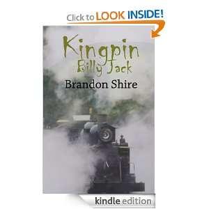 Kingpin Billy Jack Brandon Shire  Kindle Store
