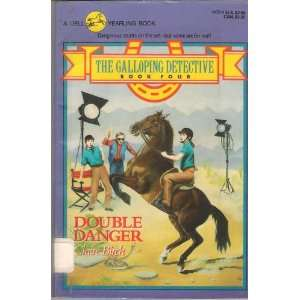 DOUBLE DANGER (The Galloping Detective, No 4