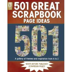 501 Great Scrapbook Page Ideas (9781892127525): Memory