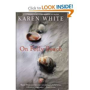 On Folly Beach (9781616644499) Karen White Books