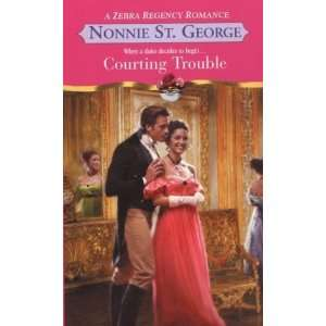 Courting Trouble (Zebra Regency Romance) [Mass Market