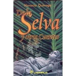 De la selva y otros cuentos (Spanish Edition