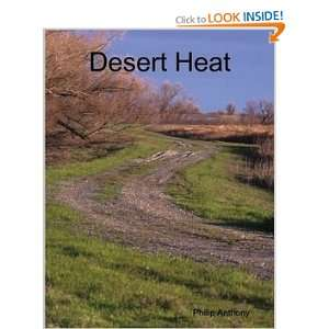 Desert Heat [Perfect Paperback]