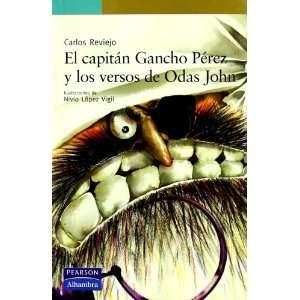 El capitán Gancho Pérez y los versos de Odas John