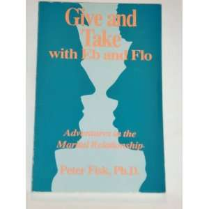 Give and Take with Eb and Flo: The Marital Relationship