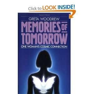 Memories of Tomorrow [Hardcover]: Greta Woodrew: Books