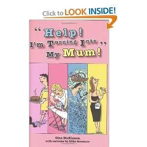 Into My Mum! (9781853756757) Gina McKinnon, Mike Mosedale Books