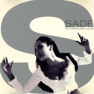 no ordinary love by sade $ 14 98 used new from $ 0 03 3
