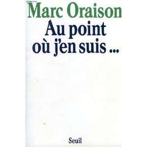 Au point ou jen suis (French Edition) (9782020047654