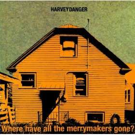 Where Have All The Merrymakers Gone?: Harvey Danger: .co.uk: MP3