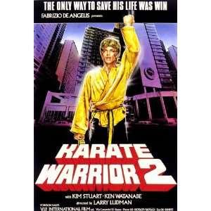 Karate Warrior 2: Kim Rossi Stuart, Amy Lynn Baxter, Christopher Alan