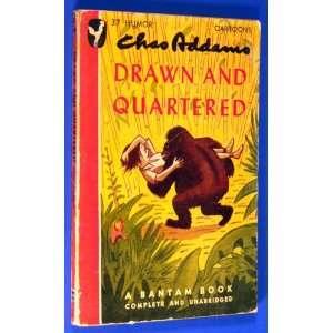 Drawn and Quartered: Charles Addams: Books
