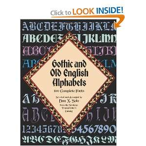 Gothic and Old English Alphabets: 100 Complete Fonts (Lettering
